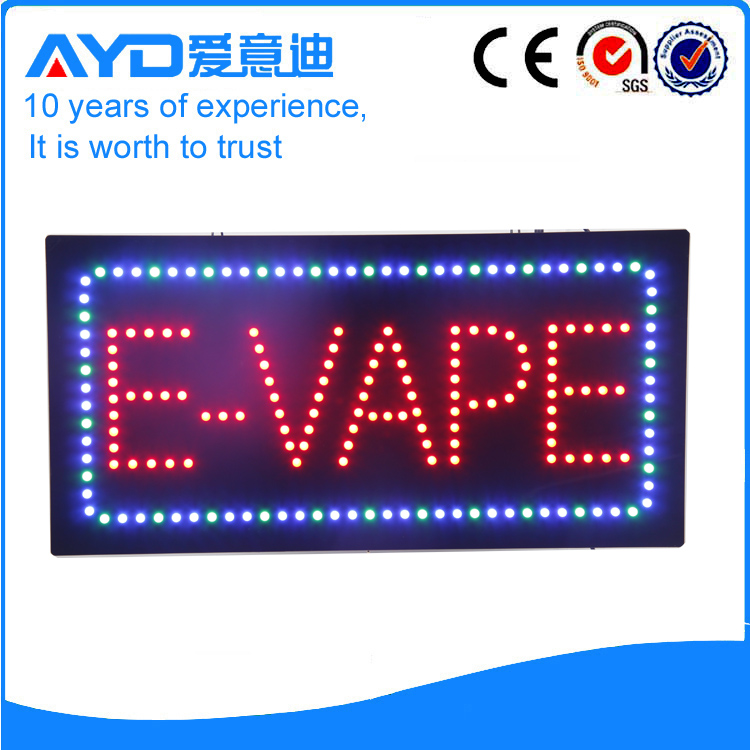 AYD Good Price LED E-Vape Sign