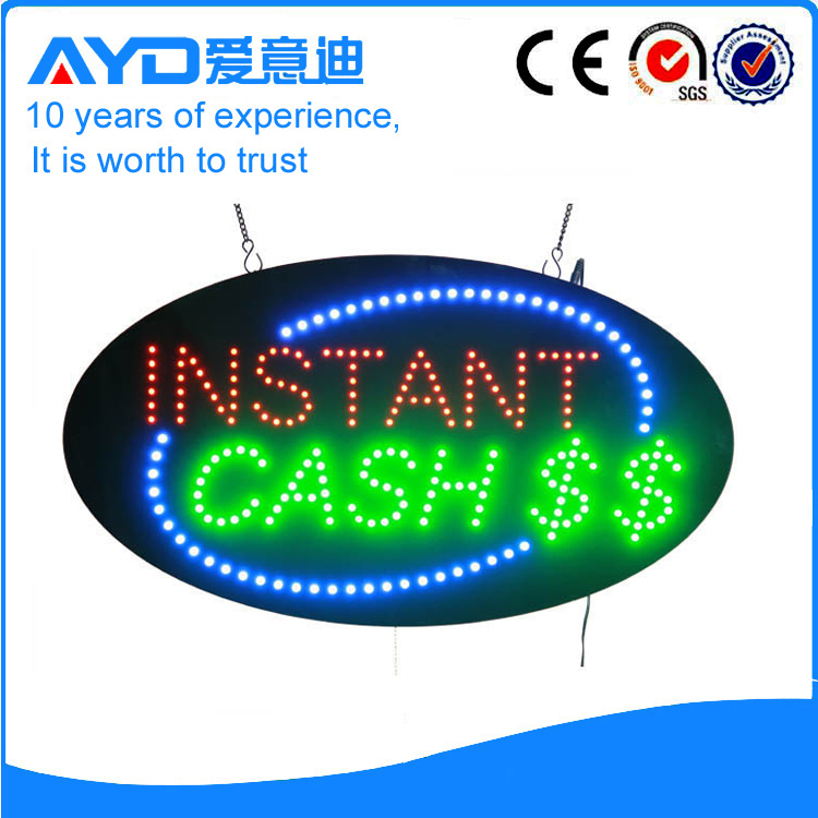 AYD Unique Design LED Instant Cash Sign
