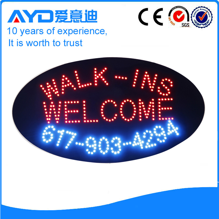 AYD LED Walk-ins Welcome Sign